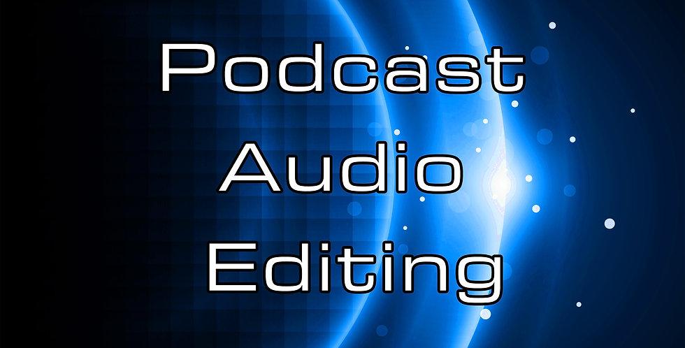 Podcast Audio Editing (per voice recording)