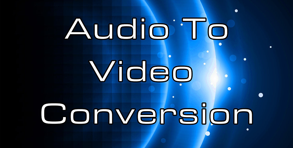 Audio To Video Conversion
