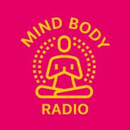 Mind Body Radio