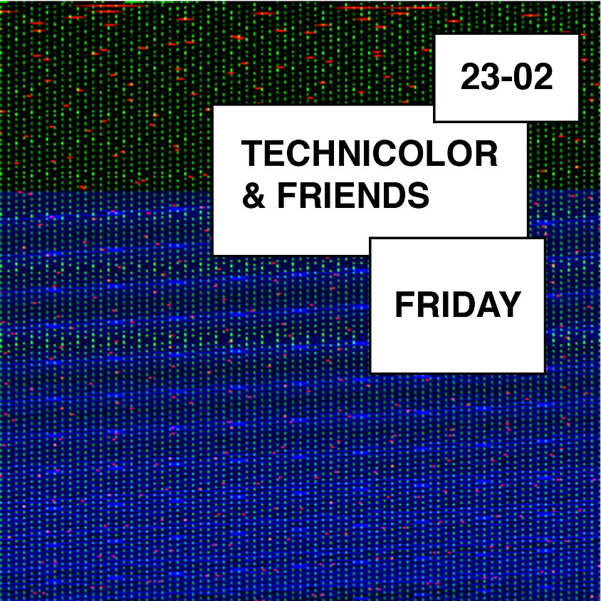 Technicolor & Friends
