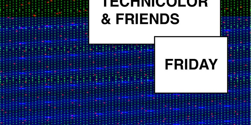 Technicolor & Friends