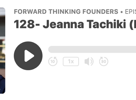 Jeanna Tachiki Ryan on Forward Thinking Founders Podcast