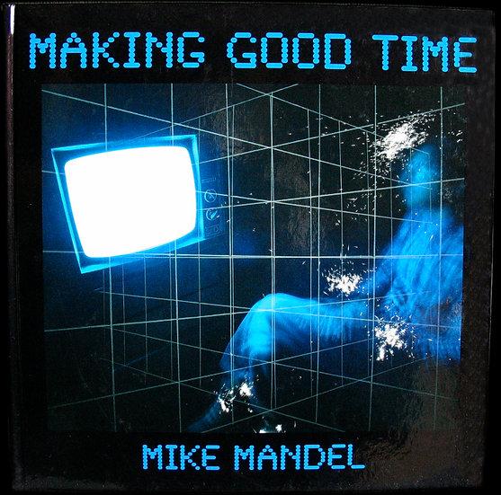 Making Good Time, 1989