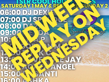 Midweek replay of weekend vibez - Wednesday 5 May 21