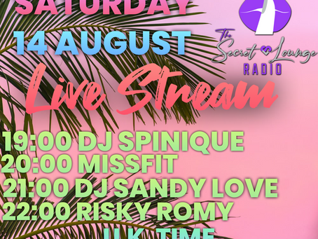 Weekend Line up 13 & 14 August