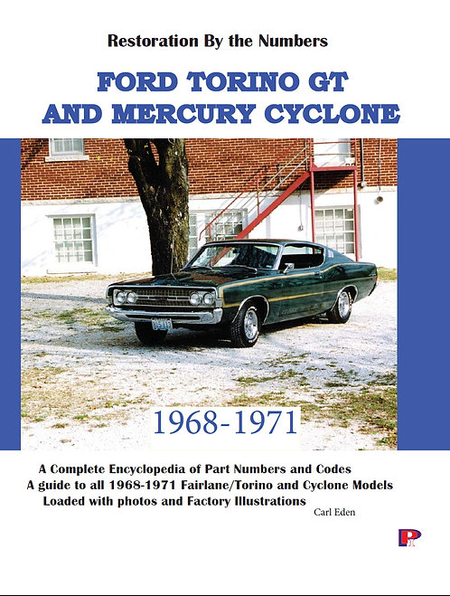 Ford Torino and Mercy Cyclone Restoration Guide 1968-1971