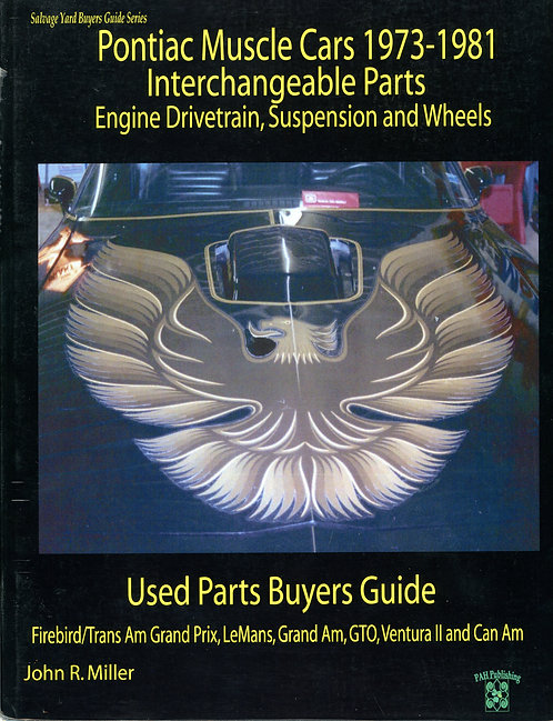Pontiac Muscle Cars Interchangeable Parts 1973-1981