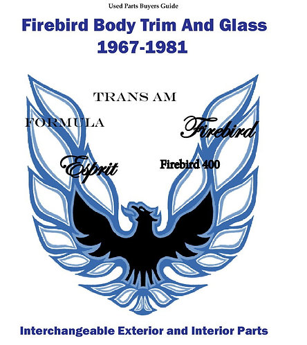 Firebird Body Trim and Glass 1967-1981