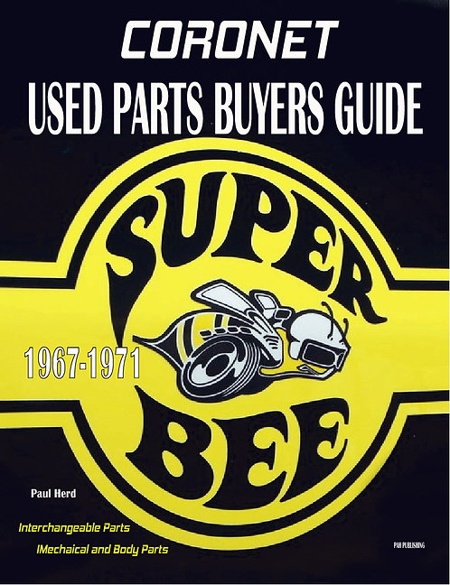 R/T Super Bee Used Parts Buyers Guide 1967-1970