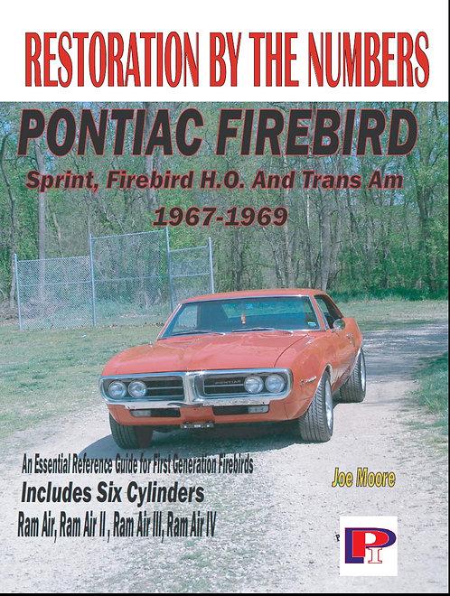 Firebird Restoration Guide 1967-1969