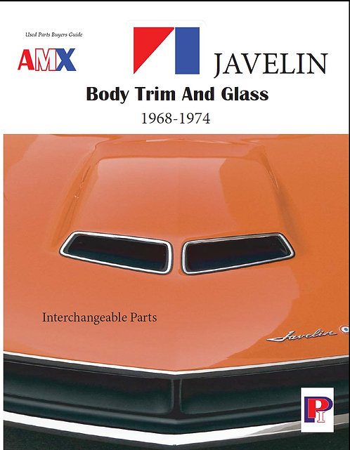 AMX and Javelin Body Trim and Glass 1968-1974