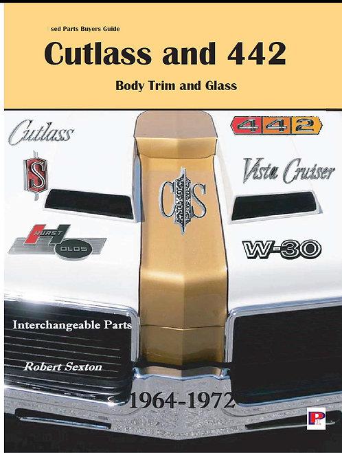 Cutlass 442 Body Trim and Glass 1964-1972