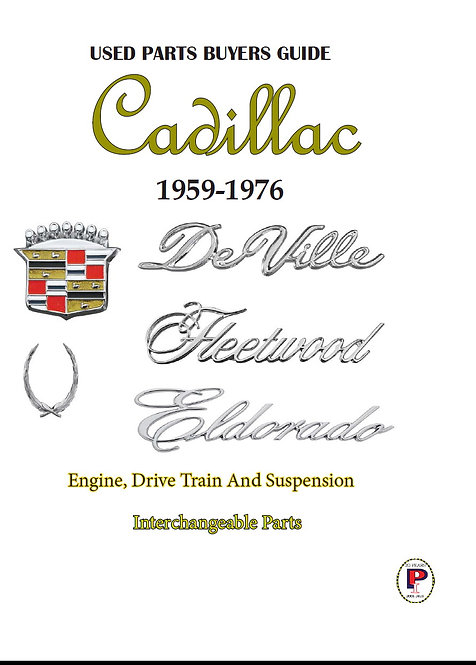 1959-1976 Cadillac Engine Drive train Suspension Interchangeable Partss