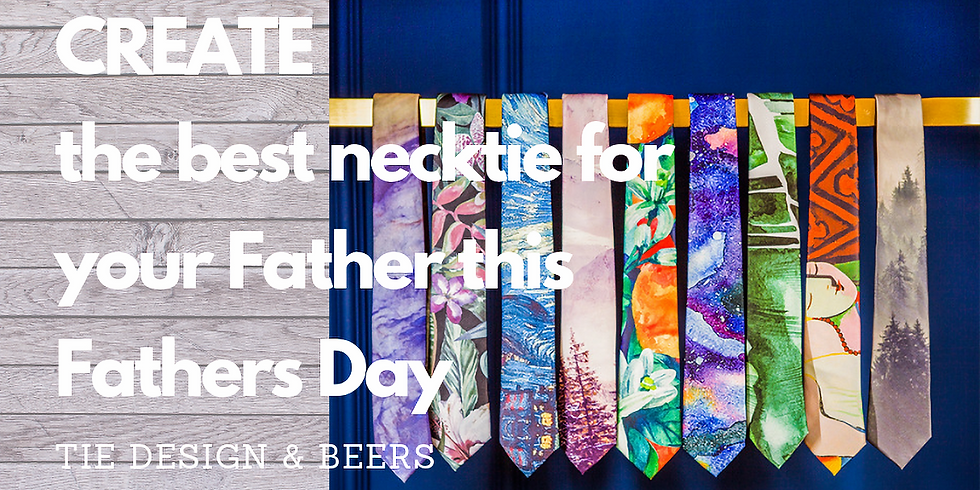 Father's Day Tie Design Workshop with Craft Beers!