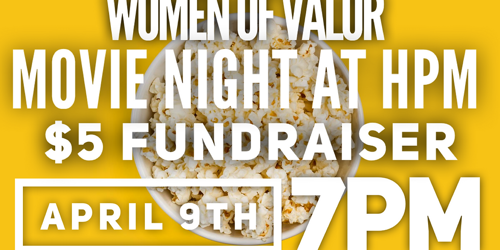 Women of Valor Movie Night