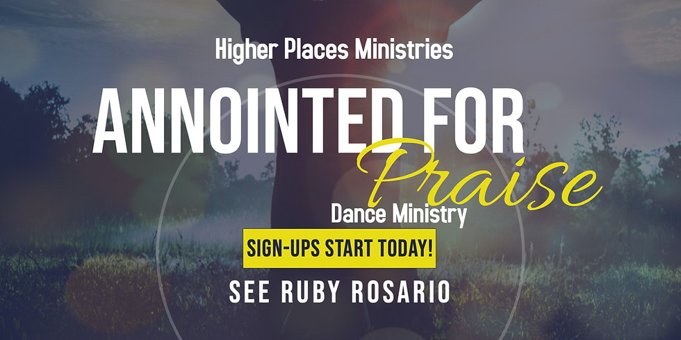 Anointed for Praise Dance Ministry Sign Ups