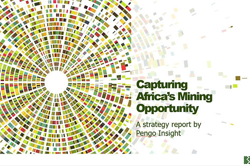 Capturing Africa's Mining Opportunity. A strategy guide for Mining Suppliers
