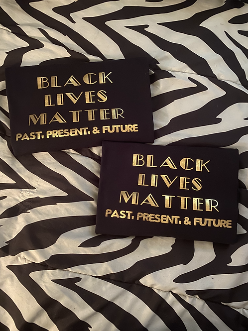 Black Lives Matter: Past, Present, Future