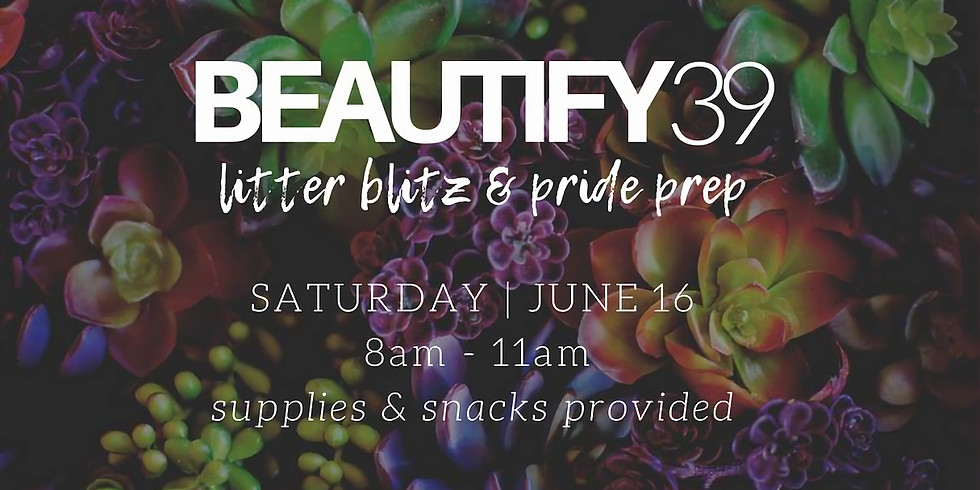 Beautify39 Clean Up Party