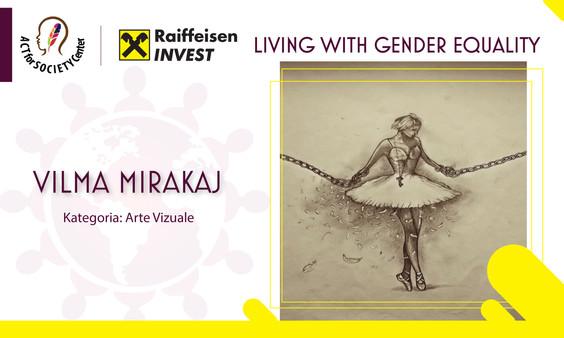 Konkursi LIVING WITH GENDER EQUALITY: Vilma Mirakaj