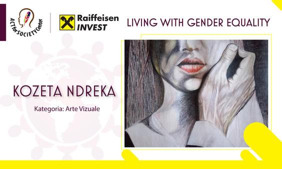 Konkursi LIVING WITH GENDER EQUALITY: Kozeta Ndreka