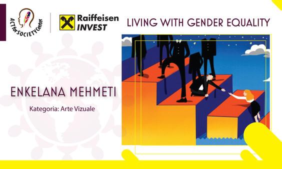 Konkursi LIVING WITH GENDER EQUALITY: Enkelana Mehmeti