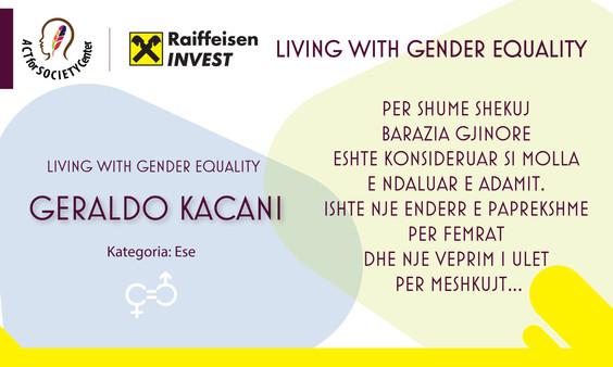 Konkursi LIVING WITH GENDER EQUALITY: Geraldo Kacani