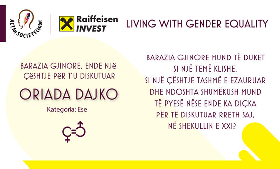 Konkursi LIVING WITH GENDER EQUALITY: Oriada Dajko
