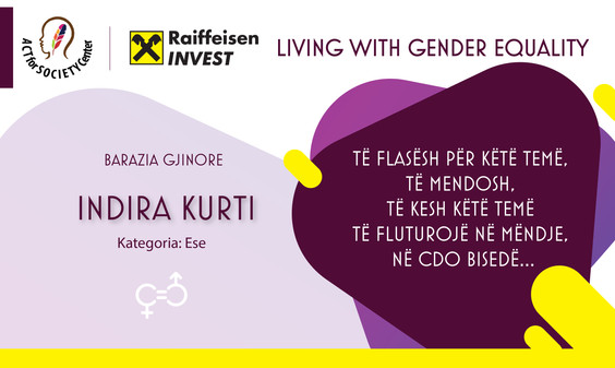 Konkursi LIVING WITH GENDER EQUALITY: Indira Kurti