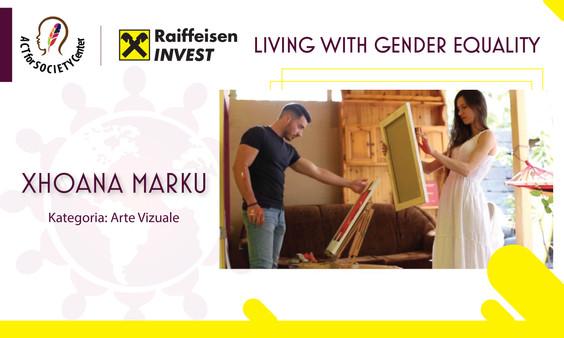 Konkursi LIVING WITH GENDER EQUALITY: Xhoana Marku