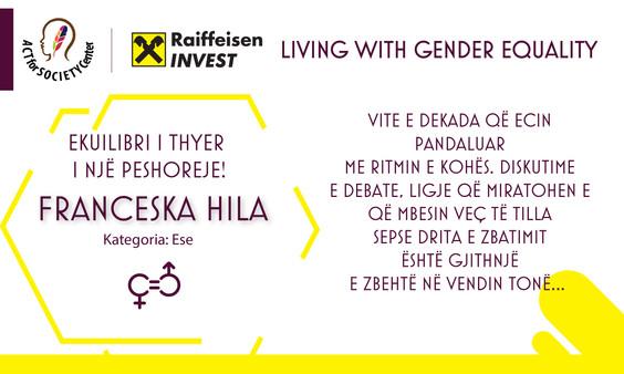Konkursi LIVING WITH GENDER EQUALITY: Franceska Hila