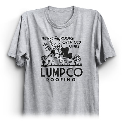 LumpCo Roofing T-Shirt