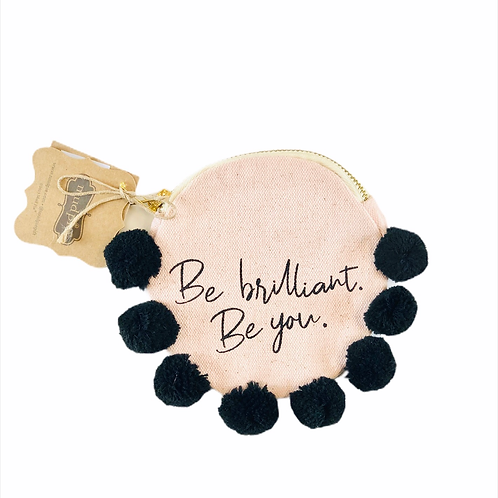 Be Brilliant, Be You Canvas Pouch