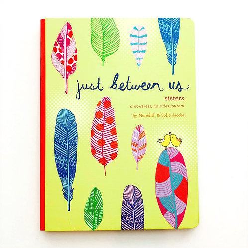 Just Between Us Journal- Sisters
