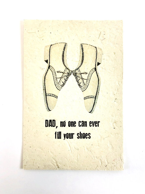 No One Can Fill Your Shows Card- Father's Day