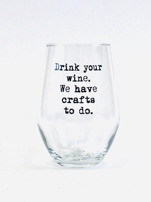 Wine/Crafts Stemless Wine Glass