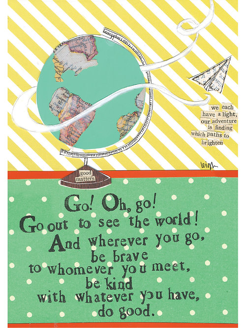 Go Out And See The World Greeting Card
