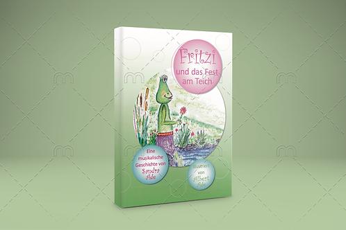 Fritzi und das Fest am Teich BUCH