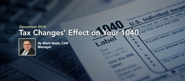 Tax Changes' Effect on Your 1040