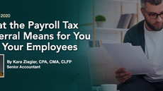 What the Payroll Tax Deferral Means for You and Your Employees