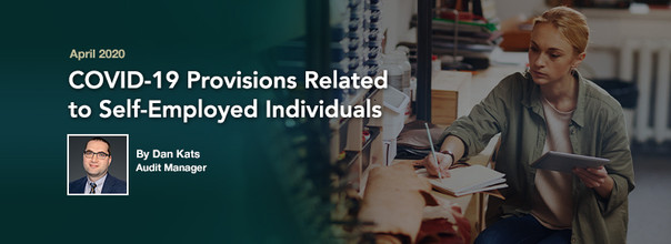 COVID-19 Provisions Related to Self-Employed Individuals