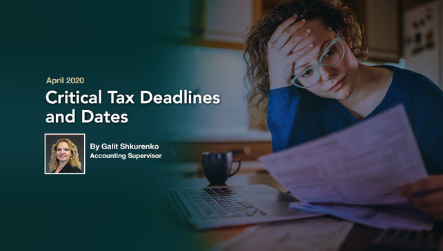 Critical Tax Deadlines and Dates