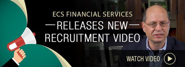 ECS Financial Services Releases Recruitment Video