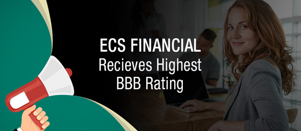 ECS Financial Services Announces A+ BBB Rating