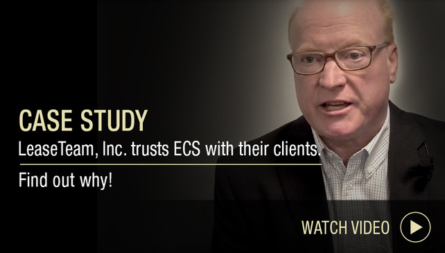 Case Study: Find Out Why LeaseTeam, Inc. Trusts ECS with Their Clients