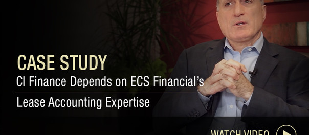 Case Study: CI Finance Depends on ECS Financial's Lease Accounting Expertise
