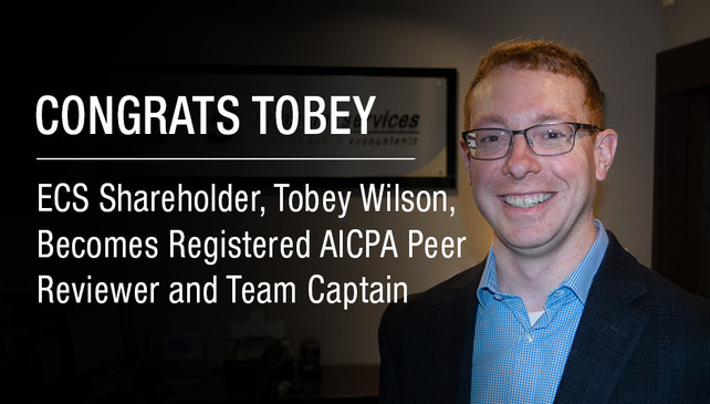 ECS Financial Services' Shareholder Tobey Wilson is a Registered AICPA Peer Reviewer and Team Captai