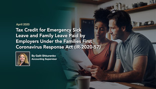 Tax Credit for Emergency Sick Leave and Family Leave Paid by Employers Under the Families First Coro