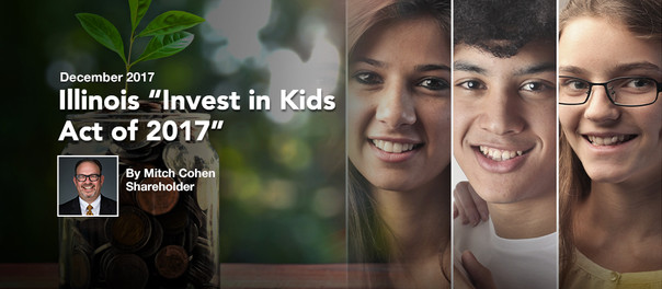 """Illinois """"Invest in Kids Act of 2017"""""""