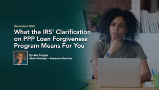 IRS Clarifies Deductibility and Timing of Payroll Protection Program Funded Expenses